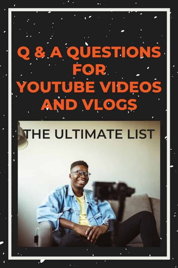 Q&A questions for Youtube videos