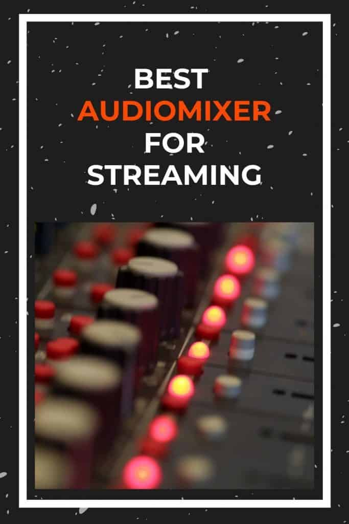 best-audio-mixer-for-streaming