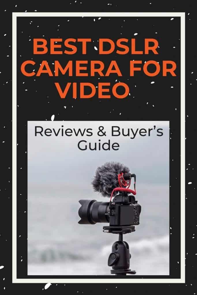 best-dslr-camera-for-video
