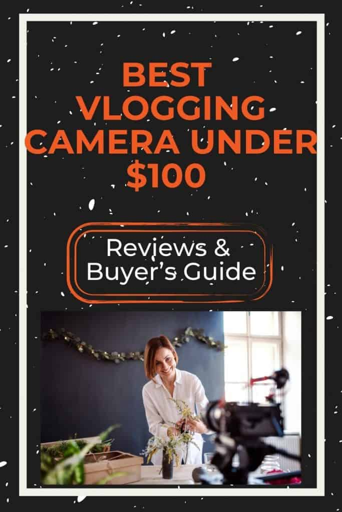 best-vlogging-camera-under-100