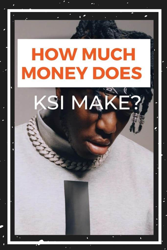 how-much-does-KSI-make