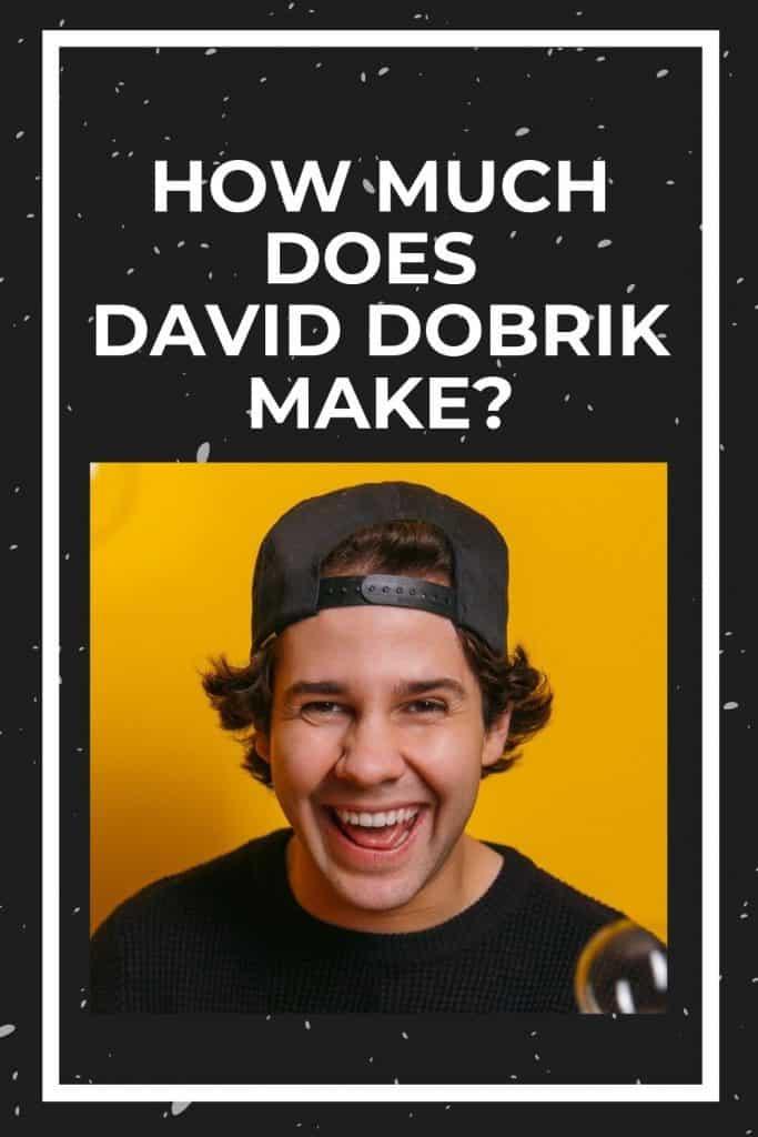 how-much-does-david-dobrik-make