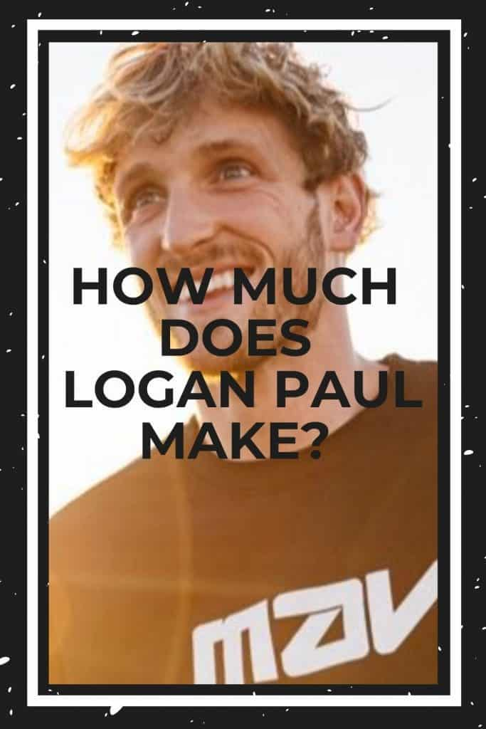 how-much-does-logan-paul-make