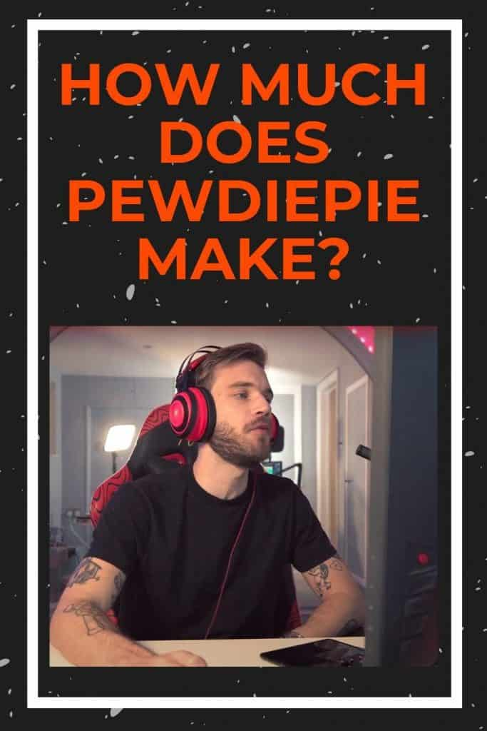 how-much-does-pewdiepie-make