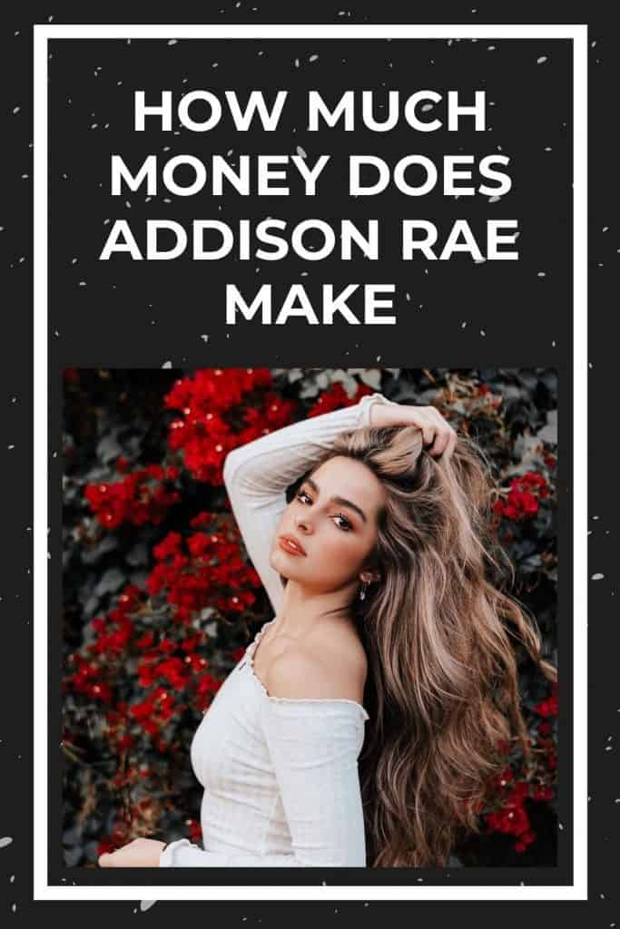 how-much-money-does-addison-rae-make