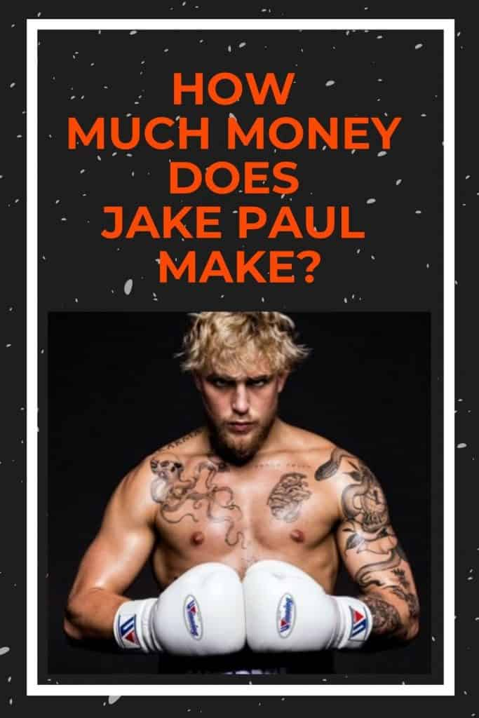 how-much-money-does-jake-paul-make