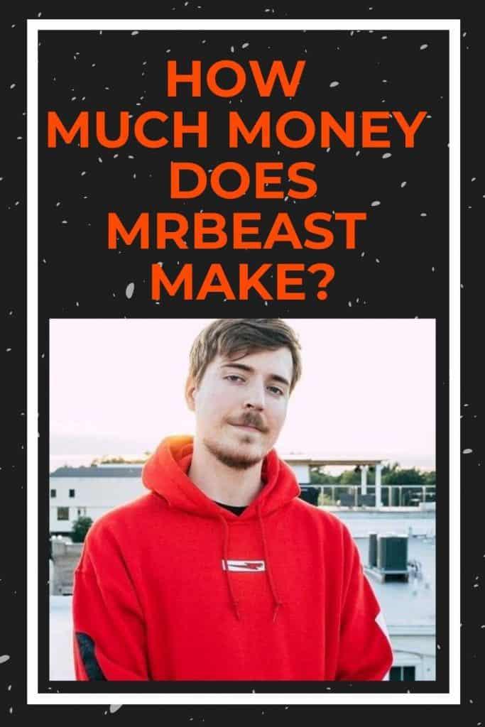 how-much-money-does-mrbeast-make