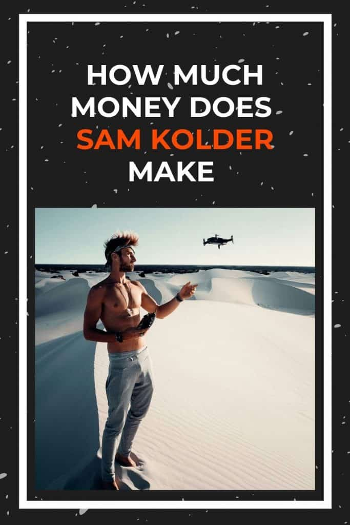 how-much-money-does-sam-kolder-make