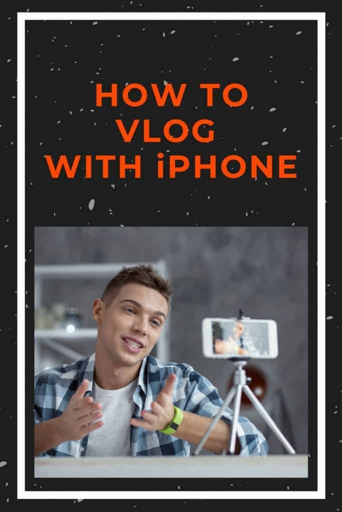 how-to-vlog-with-iphone