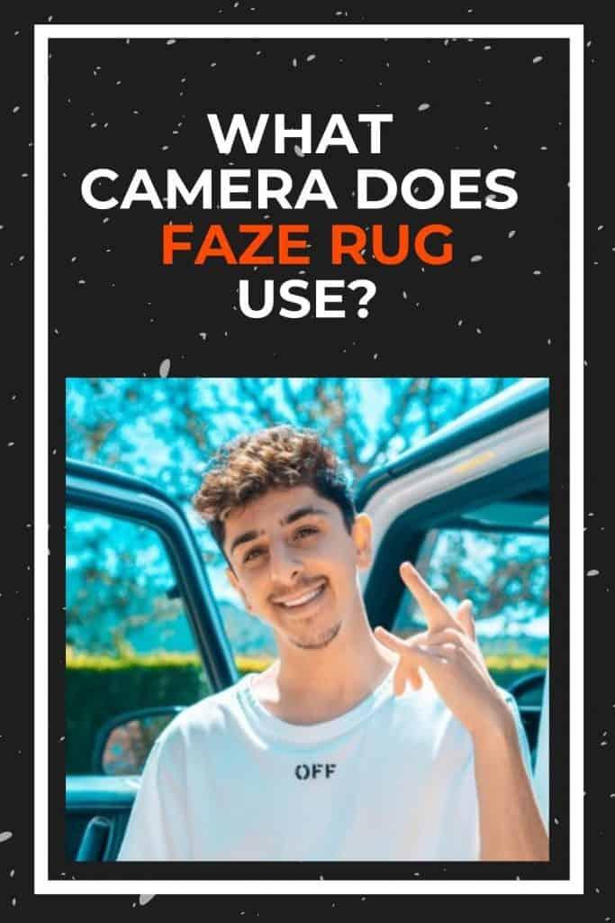 what-camera-does-faze-rug-use