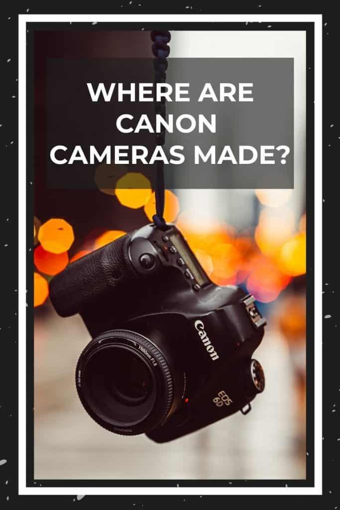 where-are-canon-cameras-made